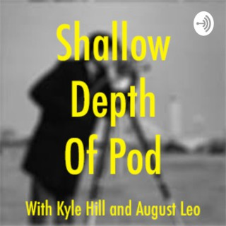Shallow Depth of Pod