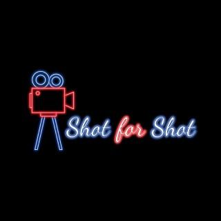 Shot for Shot Podcast