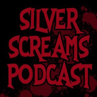 Silver Screams Podcast