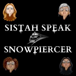 Sistah Speak: Snowpiercer