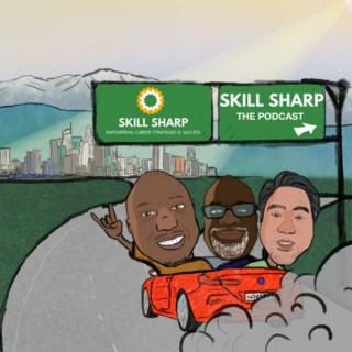 Skill Sharp: The Podcast