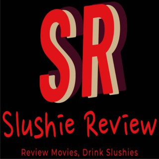 Slushie Review