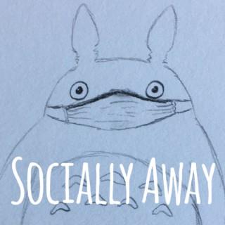 Socially Away - A Studio Ghibli Podcast