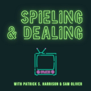 Spieling and Dealing