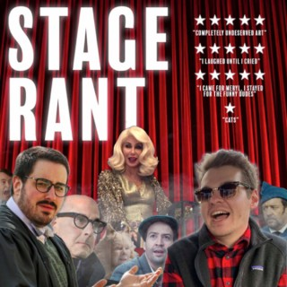 Stage Rant