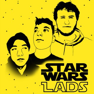 Star Wars Lads