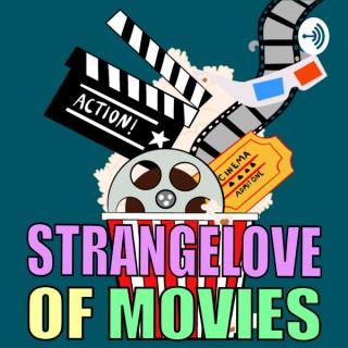 Strangelove of Movies