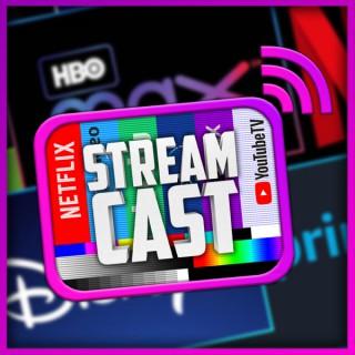 Stream Cast Podcast