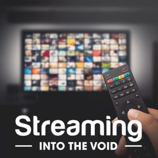 Streaming Into the Void