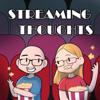 Streaming Thoughts Podcast