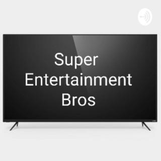 Super Entertainment Bros