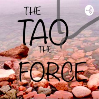 The Tao and The Force