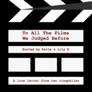 To All The Films We Judged Before