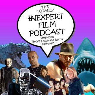 The Totally Inexpert, Expert Film Podcast
