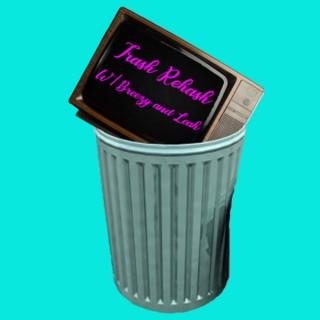 Trash Rehash