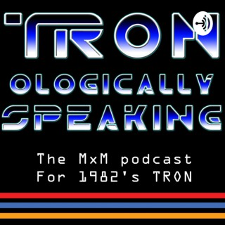 Tronologically Speaking