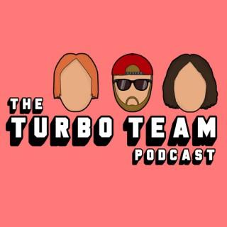 The Turbo Team Podcast