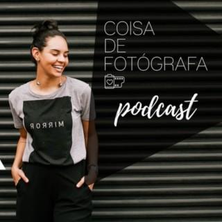 Coisa de Fotógrafa Podcast - Fotografia, Carreira e Felicidade
