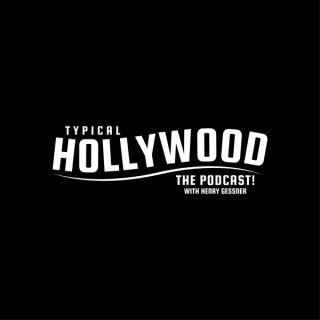 Typical Hollywood: The Podcast!