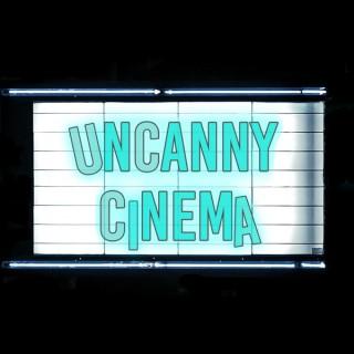 Uncanny Cinema