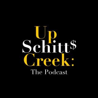 Up Schitt's Creek: The Podcast