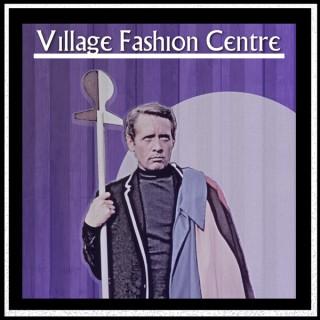 Village Fashion Centre Podcast