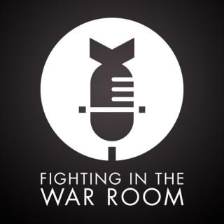 Volume 1 – Fighting In The War Room