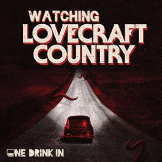 Watching Lovecraft Country