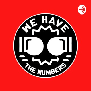 We Have The Numbers