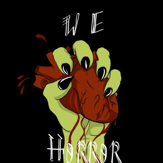 We Love Horror