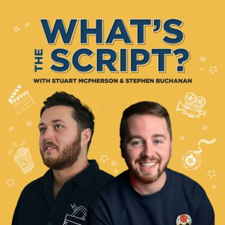 What's the Script?