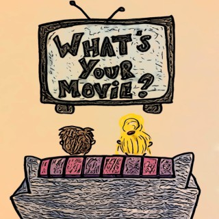 What's Your Movie?