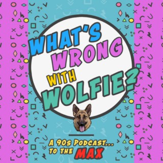 What's Wrong With Wolfie?