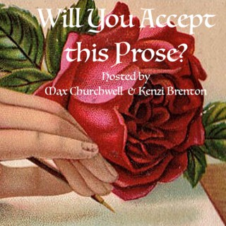 Will You Accept this Prose?
