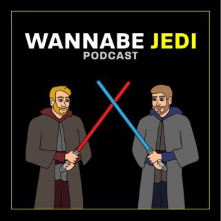 WJP: Wannabe Jedi Podcast