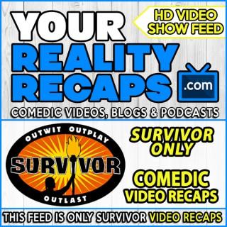 Your Reality Recaps: Survivor Video Recap
