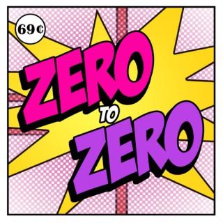 Zero to Zero