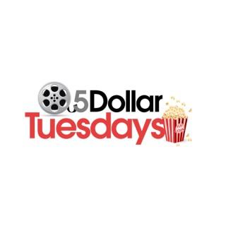 5 Dollar Tuesdays
