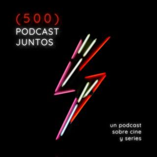 500 Podcast Juntos