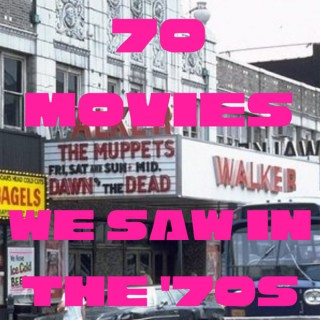 70 Movies We Saw in the 70s