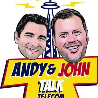 Andy & John Talk Telecom