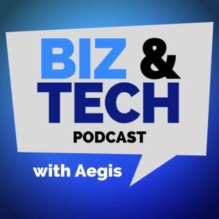 Biz & Tech with Aegis