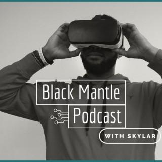 Black Mantel -Pilot