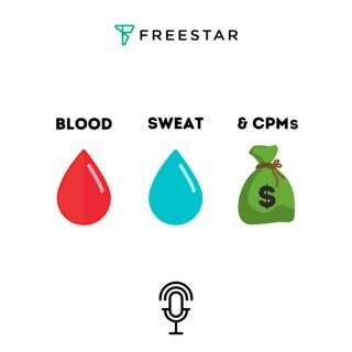 Blood, Sweat & CPMs