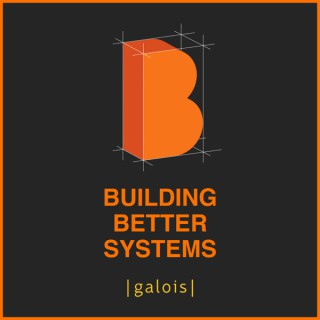 Building Better Systems