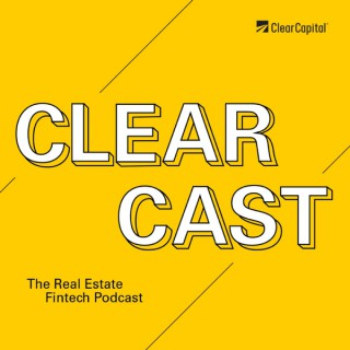 ClearCast — The Real Estate Fintech Podcast