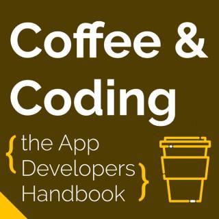 Coffee & Coding: the App Developer's Handbook