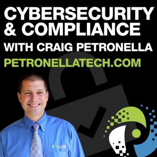 Cybersecurity and Compliance with Craig Petronella - CMMC, NIST, DFARS, HIPAA, GDPR, ISO27001