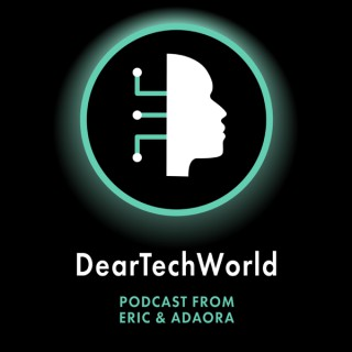 Dear Tech World