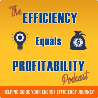 Efficiency Equals Profitability's podcast